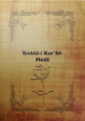 Tevhid-i Kuran Meali 9000 adet basıldı